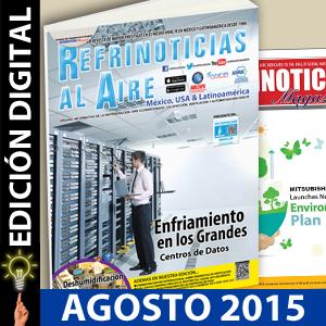 REFRINOTICIAS AL AIRE México, USA & Latinoamérica AGOSTO 2015