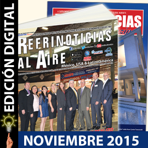 REFRINOTICIAS AL AIRE México, USA & Latinoamérica Noviembre 2015