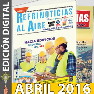 REFRINOTICIAS AL AIRE México, USA & Latinoamérica ABRIL 2016