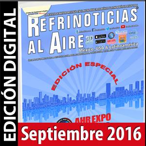 REFRINOTICIAS AL AIRE México, USA & Latinoamérica Septiembre 2016
