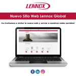 LENNOX GLOBAL PRESENTA SU NUEVO SITIO WEB
