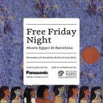 """""""MUSEU EGIPCI"""" DE BARCELONA Y PANASONIC CELEBRAN LA 2A EDICIÓN DE LA FREE FRIDAY NIGHT"""