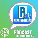 PRESENTAMOS EL PODCAST DE REFRINOTICIAS